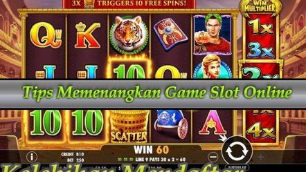 Tips Memenangkan Game Slot Online